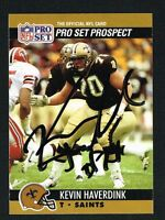 Kevin Haverdink #742 signed autograph auto 1990 Pro Set Football Trading Card