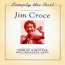The Simply the Best: Time in a Bottle - His Greatest Hits by Jim Croce (CD,...