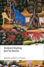 Just So Stories: for Little Children (Oxford World's Classics)-ExLibrary
