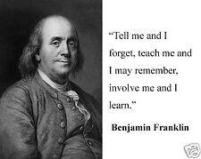 "Benjamin Ben Franklin "" involve me..."" Quote 8 x 10 Photo Picture # tm1"