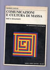 comunicazioni e cultura di massa - marino livolsi -