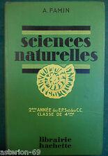 SCIENCES NATURELLES 4EME GEOLOGIE BOTANIQUE:A.FAMIN  HACHETTE 1939