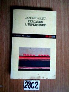 ROBERTO PAZZI CERCANDO L'IMPERATORE    (28C2)