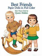 Dover Paper Dolls Ser.: Best Friends by Queen Holden (1985, Print, Other)