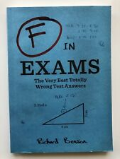 F in Exams The Very Best Totally Wrong Test Answers- Richard Benson