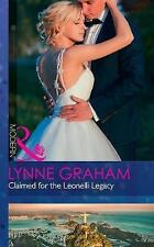 Claimed For The Leonelli Legacy (Wedlocked!, Book 88) by Lynne Graham...