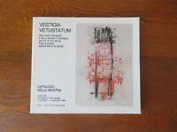 Vestigia Vetustatum Documenti manoscritti e libri stampa in Sardegna