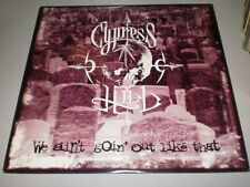 "CYPRESS HILL - WE AINT' GOIN' OUT LIKE THAT - 1993 - 12"" - MADE IN U.S.A. -"