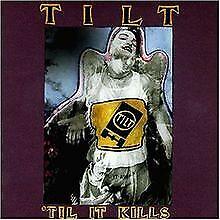 Til It Kills von Tilt | CD | Zustand gut