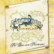 Alacranes Musical : Pa Que Son Pasiones CD