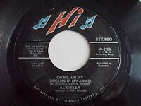 Al Green Oh Me Oh My Dreams In My Arms / Strong As Death 45 Hi Vinyl Record