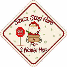 Personalised Santa Stop Here Window Sign ~ New Cream & Red Santa Sleigh 288