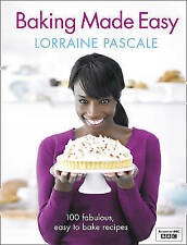 Baking Made Easy by Lorraine Pascale (Hardback, 2011)