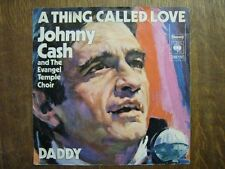 JOHNNY CASH 45 TOURS HOLLANDE A THING CALLED LOVE