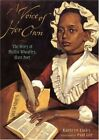 Voice Of Her Own: The Story of Phillis Wheatley, Slave P... by Lee Paul Hardback