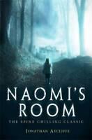 Naomi's Room, Aycliffe, Jonathan, New