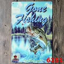 Metal Tin Sign gone fishing  Decor Bar Pub Home Vintage Retro Poster Cafe ART