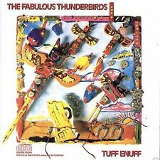 Tuff Enuff by The Fabulous Thunderbirds (CD, Jul-1987, Epic)