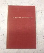 Vintage Signed First Edition Book By Harry Golden Mr Kennedy And The Negroes