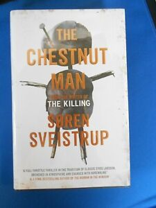 SOREN SVEISTRUP: THE CHESTNUT MAN: SIGNED LIMITED FIRST EDITION FIRST PRINT: NEW