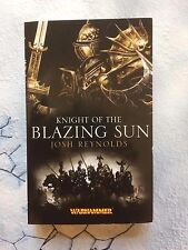 Warhammer Novels KNIGHT OF THE BLAZING SUN Book by Josh Reynolds NEW