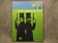 The American Gun Spring 1961 Vintage Hardcover Magazine Vol 1 No 2 Madison Books