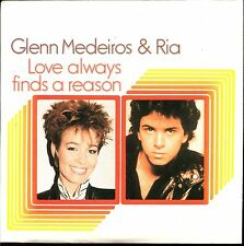 GLENN MEDEIROS & RIA - LOVE ALWAYS FINDS A REASON - CARDBOARD SLEEVE CD MAXI