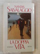LA DOPPIA VITA Nantas Salvalaggio Rizzoli 1987 Prima edizione libro romanzo di