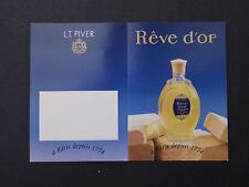 Ancienne carte parfumée calendrier 1995 REVE D'OR LT PIVER Paris