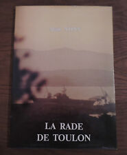E.O/envoi d'Alain Nonn / La rade de Toulon /Gravure numérotée et signée/1984