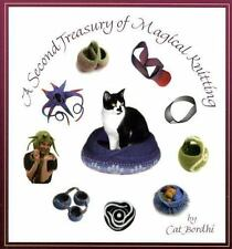 A Second Treasury of Magical Knitting by Cat Bordhi (2005, Paperback)