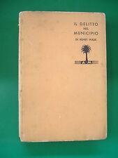 I LIBRI GIALLI - N° 66 - IL DELITTO NEL MUNICIPIO - ARNOLDO MONDADORI - 1933