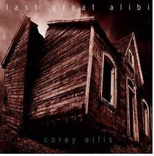Corey Ellis/Last Great alibi (kanad. Rock)