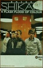 ENTER SHIKARI A Flash Flood Of Colour Discontinued Ltd Ed RARE New Poster! Metal