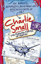 Charlie Small: The Perfumed Pirates of Perfidy, By Charlie Small,in Used but Acc