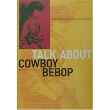 Talk About Cowboy Bebop illustration art book 4872336097