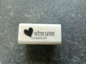 Stampin' Up!  Holzstempel Stempel with Love