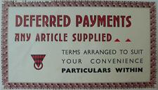 ORIGINAL 1920s UNUSUAL TYPOGRAPHIC SMALL SHOP POSTER - DEFERRED PAYMENTS