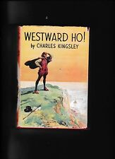 WESTWARD HO!---CHARLES KINGSLEY---hc/dj---H. G. BREAM---W. FOULSHAM & CO., LTD.
