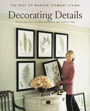 Decorating Details: Projects and Ideas for a More Comfortable