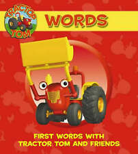 Tractor Tom – Words: First Words with Tractor Tom and Friends: Words on the Farm