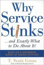 Why Service Stinks...and Exactly What to Do About It!-ExLibrary
