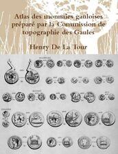 Latour - Atlas des monnaies gauloises - Grand Format