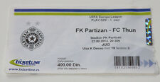 Ticket for collectors EL FK Partizan Beograd - FC Thun Serbia Switzerland