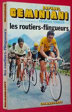CYCLISME LES ROUTIERS-FLINGUEURS R. GEMINIANI TOUR FRANCE MERCKX COPPI BOBET