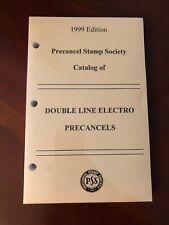 1999 Edition Precancel Stamp Society Catalog Of Double Line Electro Precancels