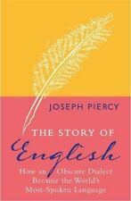 The Story of English: How an Obscure Dialect Became the World' ..9781782435143