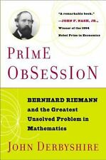 Prime Obsession: Berhhard Riemann and the Greatest Unsolved Problem in Mathemati