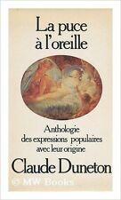 Claude DUNETON - La Puce à l'oreille - 1979 - Broché