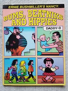 NANCY BUMS, BEATNIKS AND HIPPIES ARTISTS & CON ARTISTS ERNIE BUSHMILLER GN BOOK